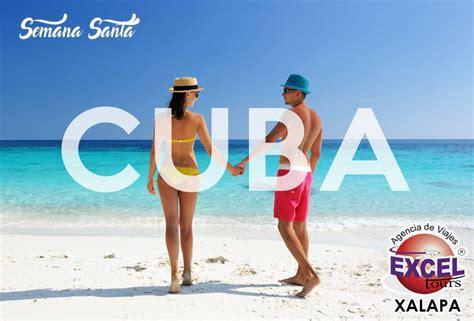 Semana Santa 2018 en CUBA | Agencia de Viajes Excel Tours ...
