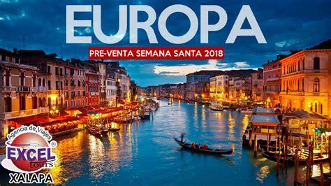 Semana Santa 2018 en EUROPA | Agencia de Viajes Excel ...