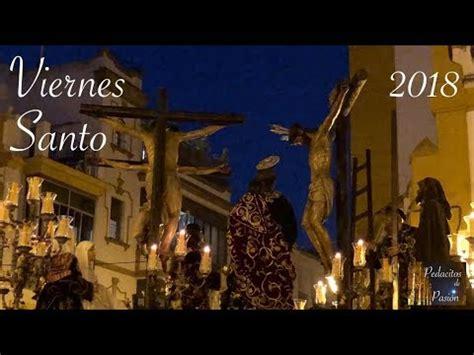 Semana Santa Sevilla 2018: Viernes Santo.   YouTube
