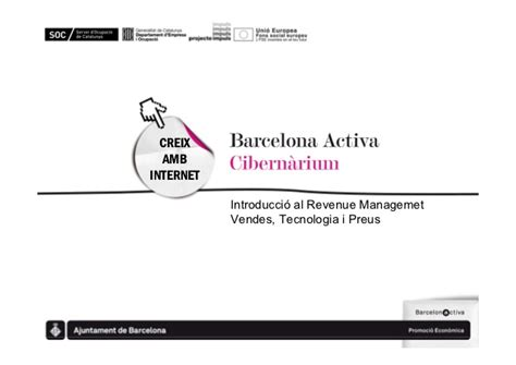 Seminari barcelona activa cibernarium revenue management ...