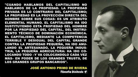 Sentir Nacional: CAPITALISMO. Por José Antonio Primo de Rivera