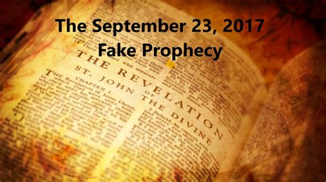 Sept 23, 2017 Fake Prophecy - YouTube