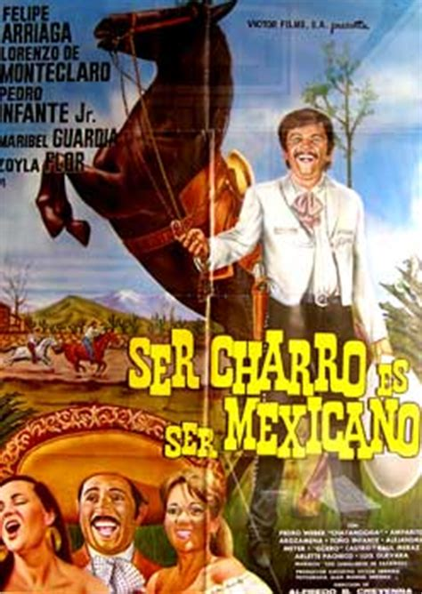 Ser charro es ser Mexicano. Con Felipe Arriaga, Lorenzo de ...