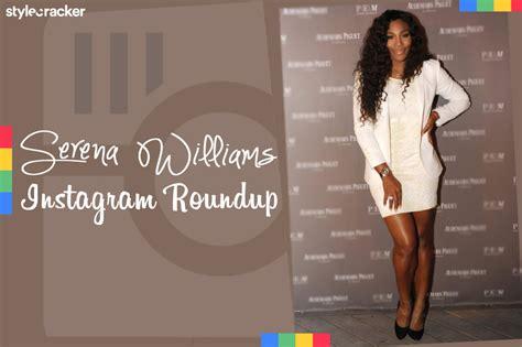 Serena Williams: Instagram Roundup   StyleCracker