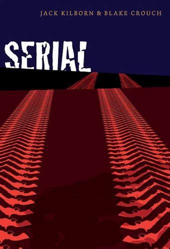 Serial by Blake Crouch & Jack Kilborn  J.A. Konrath ...