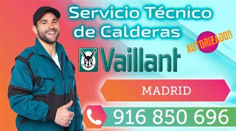 Servicio Tecnico Calderas VAILLANT Madrid // T 91 685 06 96