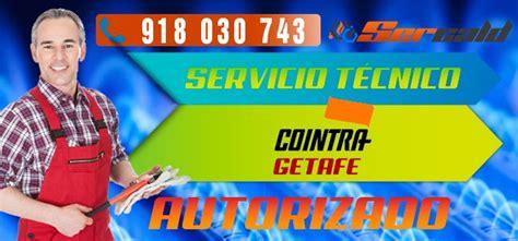 Servicio Tecnico Cointra Getafe   Tlfn. 91 685 06 96