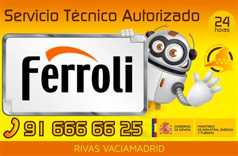 Servicio Tecnico Ferroli Rivas Vaciamadrid 916666625