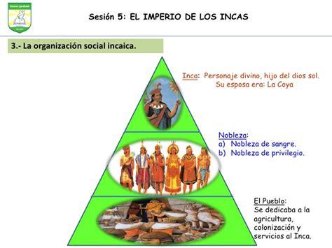 Sesion 5: El imperio de los incas.