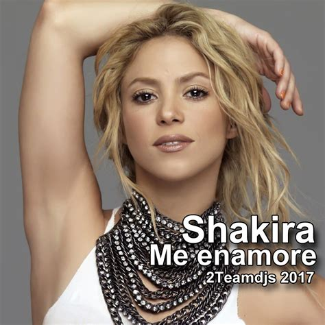 Shakira Me enamore  2Teamdjs 2017  by 2teamdjs es   HulkShare