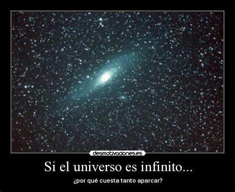 Si el universo es infinito... | Desmotivaciones