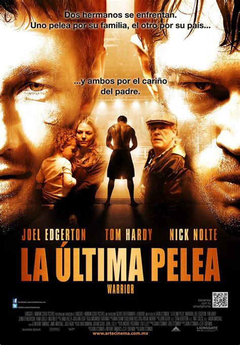 Siempre las mejores peliculas: La ultima pelea  2011