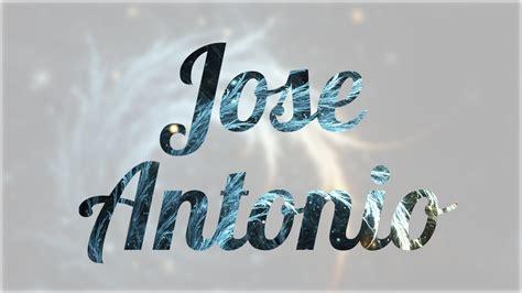 Significado de Jose Antonio, nombre Español para tu bebe ...