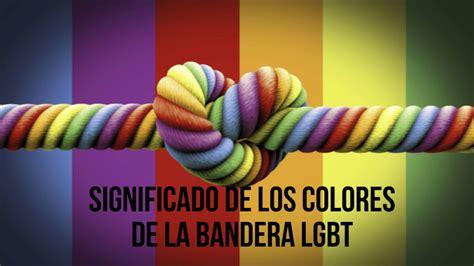 Significado de los colores de la bandera LGBT????   YouTube