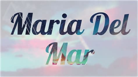 Significado de Maria Del Mar, nombre Español para tu bebe ...