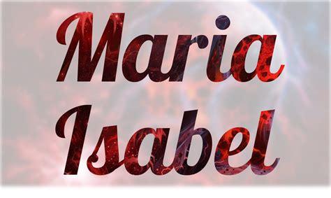 Significado de Maria Isabel, nombre Español para tu bebe ...