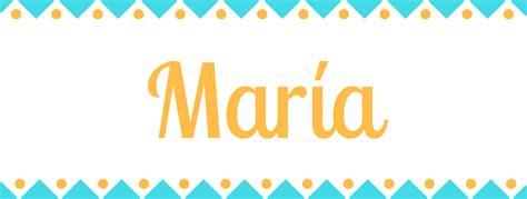 Significado del nombre María   Origen y significado de María