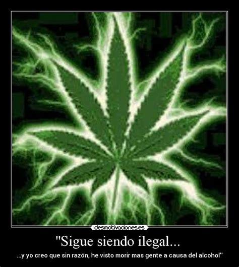''Sigue siendo ilegal... | Desmotivaciones