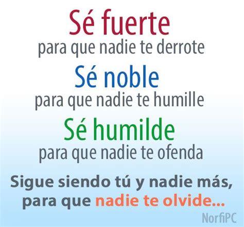 Sigue siendo tú y nadie más, para que nadie te olvide # ...
