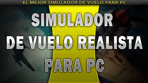 Simulador de Vuelo Realista Juego para Pc Gratis [2014 ...