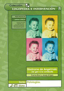 Síndrome de Angelman: del gen a la conducta. Carme Brun y ...