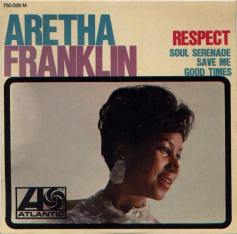 "Single Stories: Aretha Franklin, ""Respect""   Rhino"
