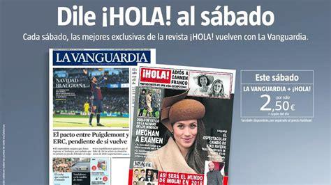 'La Vanguardia' y '¡Hola!', por 2,5 euros
