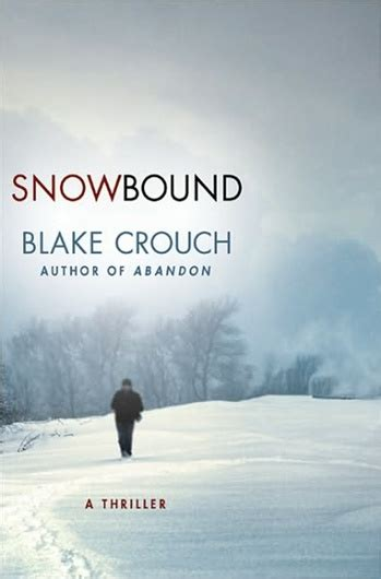 Snowbound by Blake Crouch | Signed First Edition Book
