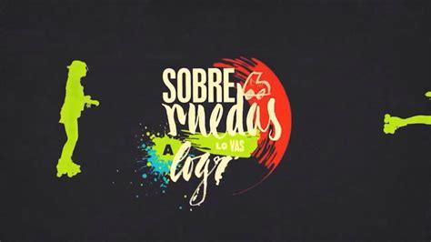 Sobre Ruedas || Nueva Canción Soy Luna   YouTube