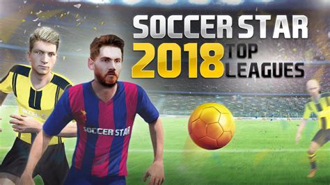 Soccer Star 2018 Top Leagues · Juegos de fútbol Descarga ...