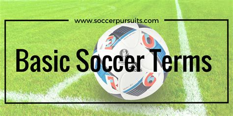 Soccer Terms and Rules: The Basic Terminology for Everyone ...