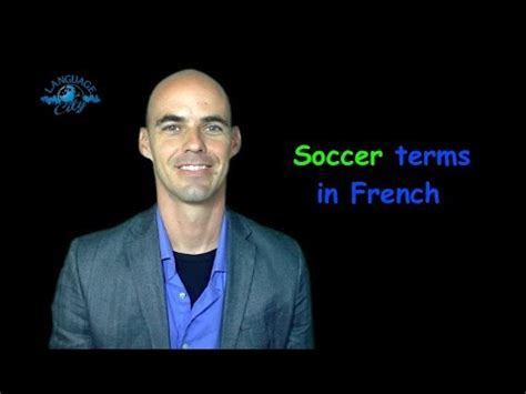 Soccer terms in French - YouTube