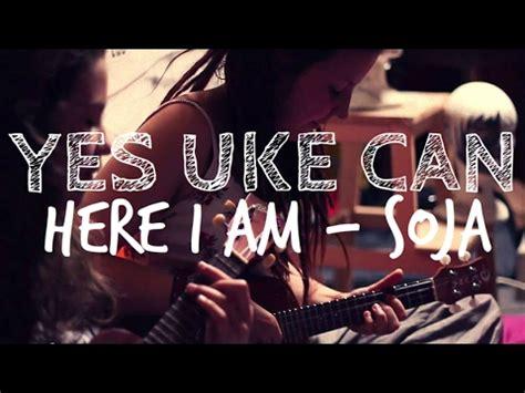 SOJA ~ Here I am [Yes Uke Can] In LeGrenierDeBenoit - YouTube