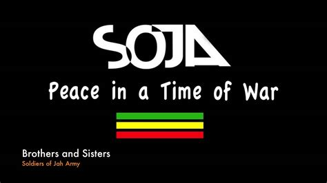 SOJA - Peace in a Time of War (Full Album-Album Completo ...