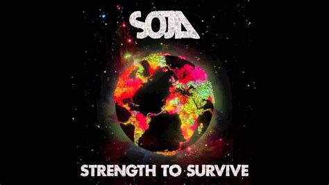 SOJA   Strength To Survive   YouTube