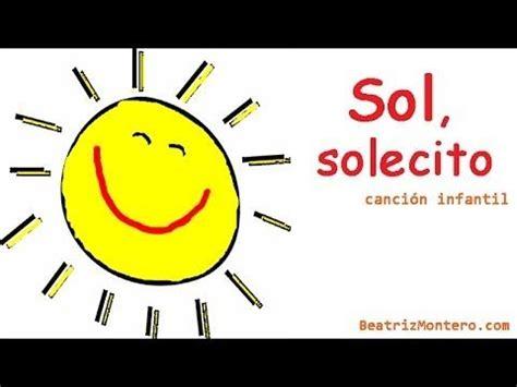 Sol solecito - Canciones infantiles - Preescolar - Con ...