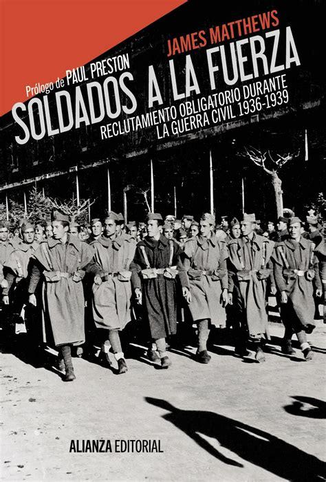 SOLDADOS A LA FUERZA – James Matthews » Historia de Esp ...