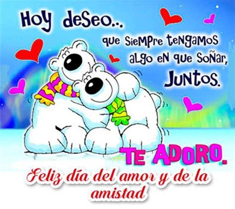 Sorprendentes Mensajes Del Dia Del Amor y Amistad ...