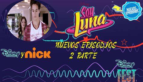 Soy Luna   1 Temporada   Episodios 41   2 Parte   Disney ...