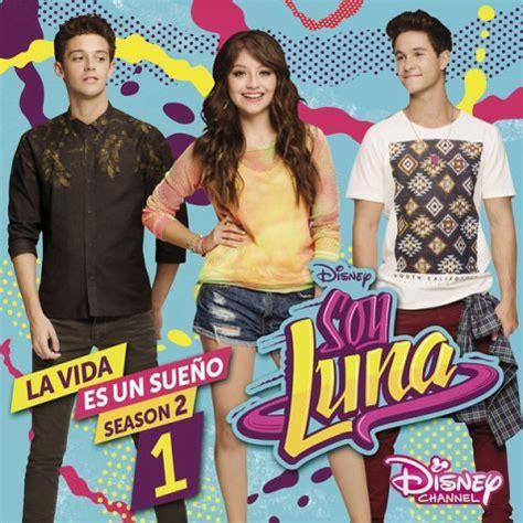 Soy Luna: La Vida Es Un Sueno  Staffel 2,Vol.1  von Elenco ...