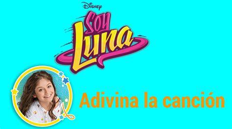 Soy Luna: quiz Adivina la canción   YouTube