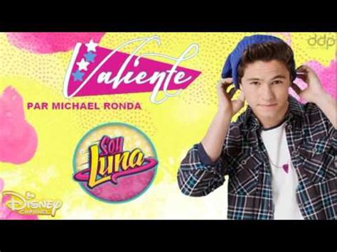 Soy Luna   Valiente interprété par Michael Ronda   YouTube