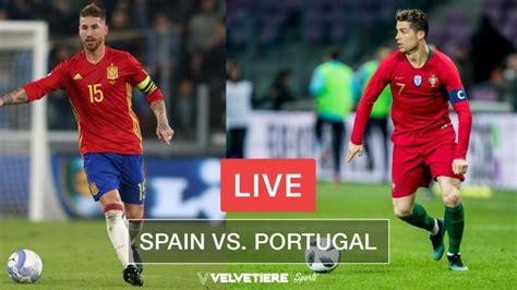 Spain vs. Portugal Football Live Streaming : FIFA World ...