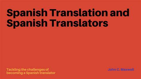 Spanish Translation and Spanish English Translators ...