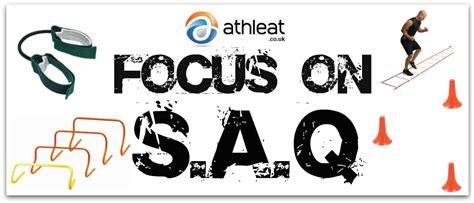 Speed, Agility, Quickness  SAQ    Resistance Training