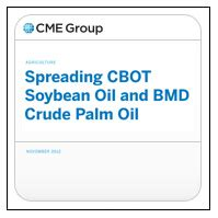 Spreading CBOT Soybean Oil and BMD Crude Palm Oil - CME Group
