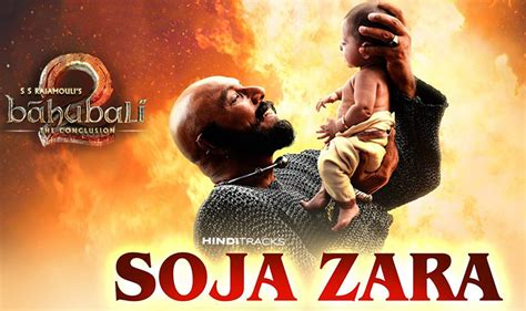 सो जा ज़रा Soja Zara Hindi Lyrics - Baahubali 2