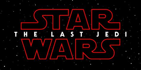 Star Wars 8/Star Wars: The Last Jedi  2017