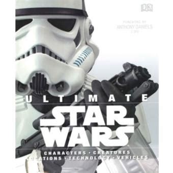 Star Wars - Ultimate Star Wars - Collectif - cartonné ...