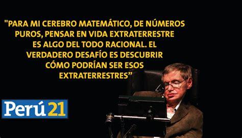 Stephen Hawking: 10 frases para recordar a uno de los más ...